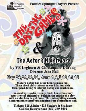 Two One-Act Plays: The Dating Games / The Actor's Nightmare