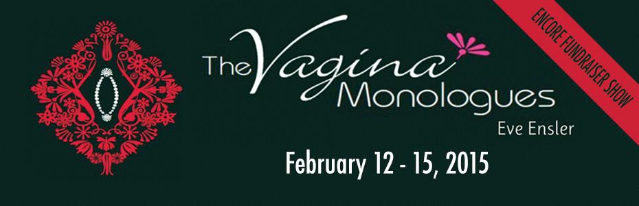 The Vagina Monologues – Encore Fundraiser Show