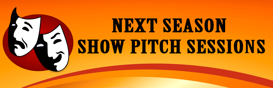 Next Season Show Pitch Sessions
