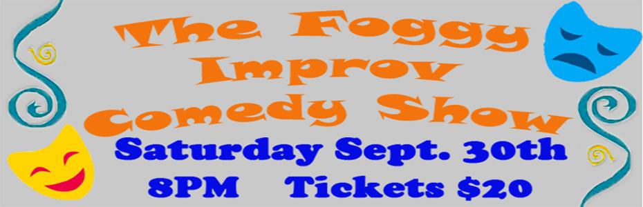The Foggy Improv Comedy Show
