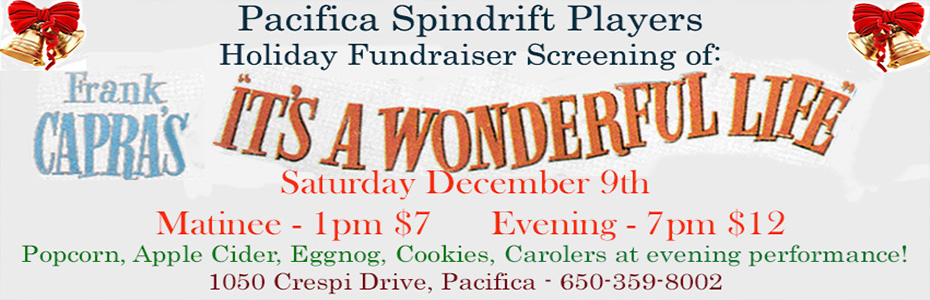 "Holiday Screening of ""It's a Wonderful Life"""