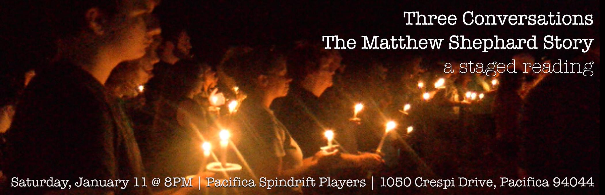 Three Conversations: The Matthew Shepard Story