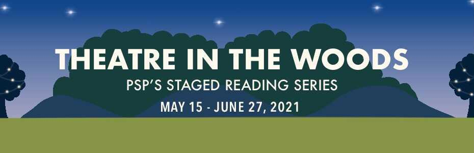 Theatre in the Woods 2021